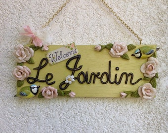 Roses Garden Le Jardin,romantic sign in wood and wood's paste