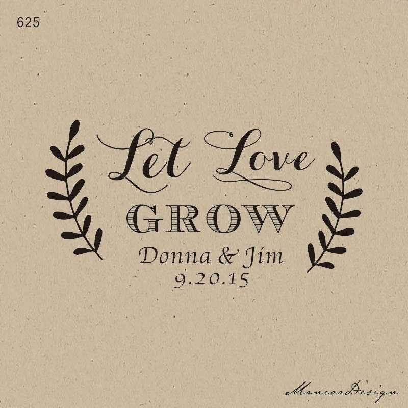 Calligraphy Custom Stamps Let Love Grow Stamp Seed