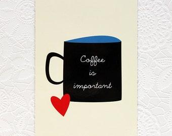 Postcard: Coffee is important | Illustration