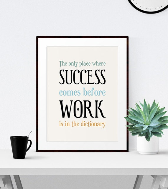 Office Decor Printable Quote Office Art Inspirational