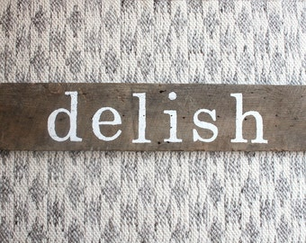 """Rustic """"Delish"""" Reclaimed Salvaged Barn Wood Home Decor Kitchen Sign"""