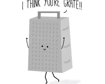 I Think You're Grate Card