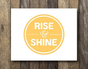 Rise and Shine - Instant Download - Yellow Kitchen Art - Rise and Shine Print - Yellow Kitchen - Kitchen Typography - Kitchen Printables