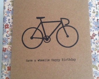 Have a Wheelie Happy Birthday Bike/ Bicycle Card - Can be Personalised