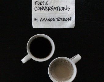 Poetic Conversations by Amanda Torroni - Book - 92 pages