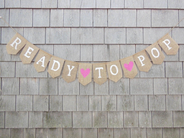 Baby Shower Banner Ready To Pop Banner Baby Shower Garland