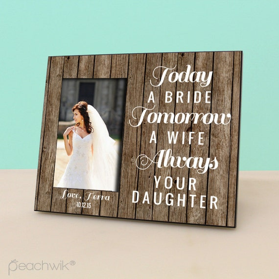 Parents Gift Wedding: Parents Wedding GIft Today A Bride Tomorrow A Wife Always