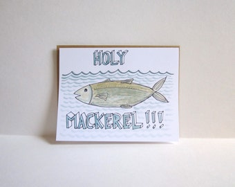 Holy Mackerel Card, Fishy Father's Day Card, Congrats Card, Life Changing Event Card, Mackerel Illustration