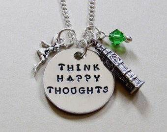 Peter Pan inspired necklace-Think Happy Thoughts-Peter Pan-Tinker Bell-Fairy necklace-Inspire