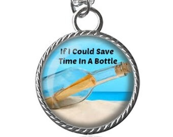 Song Necklace, Time In A Bottle, Beach, Summer Image Pendant Key Chain Handmade