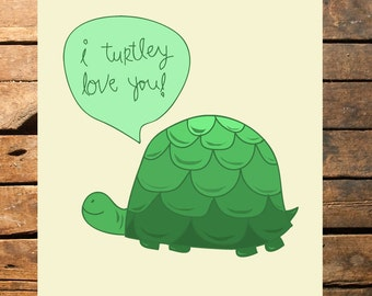 I Turtley Love You Digital File