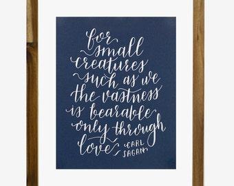 Carl Sagan Love Quote Calligraphy 8 x 10 Screen Print