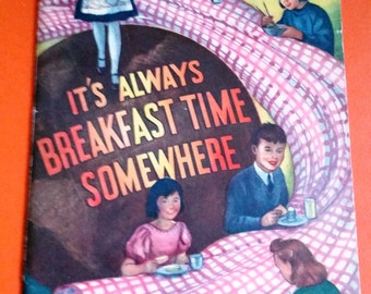 It's Always Breakfast Time Somewhere Booklet 1947 National Dairy Council