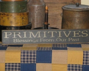 PRIMITIVES  Blessings from our past