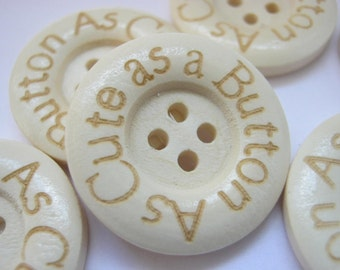 """6  """"As Cute as a Button"""" Sewing Buttons 25mm (1"""" inch) Wood Buttons Clothing, Knitting, Crafts Accessories"""