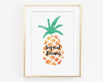 Tropical Dreams Pineapple Print - Pineapple Print - Typography Print - Summer Print