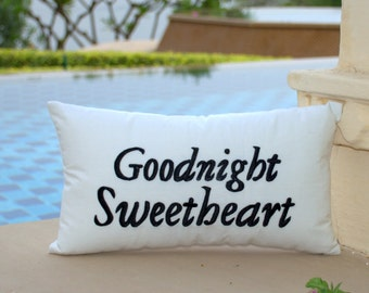 Goodnight Sweetheart 30% OFF Sale Pillow Cover Cushion Personalized Love wedding Anniversary Gift for Her in All Sizes