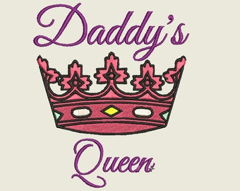 Crown Embroidery Design, Daddy's Queen Embroidery Design, Daddy's Girl Embroidery, Queen embroidery Design, Princess embroidery Design,