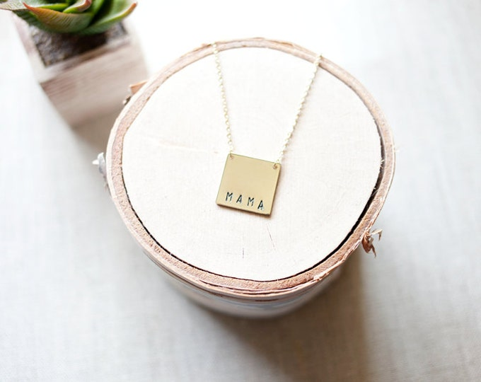 The Mama Necklace // Mother's Necklace // Mom Necklace // Square Mama Necklace // Hand-stamped Mama // Geo Supply Co. Necklace