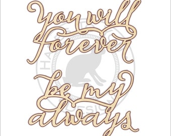 Wood Wedding Chair Signs 95-105 you will forever be my always - Wooden Wedding Sign - Unfinished Wood - Chair Decoration
