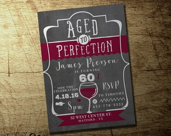 Aged to perfection Birthday invitation. Wine Birthday, Customized Milestone Birthday invitation. 40th, 50th, 60th Birthday