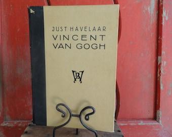 """Old Dutch Book - """"Vincent Van Gogh"""" Author: Just Havelaar, Amsterdam-Sloterdijk 1946"""