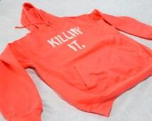 killin it gym hoodie. Zip up hooded sweatshirt, sweating for the hooded sweater, sweater sweatshirt,gym sweater. killin it tank top. Hoodie.