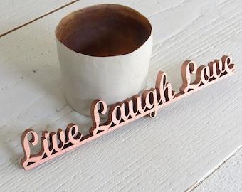 live laugh love - wood lettering