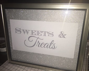Silver glitter wedding/party/sweet 16 sign; sweets & treats