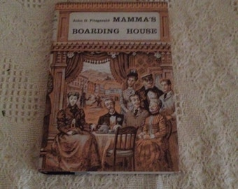 John D Fitzgerald 1958 Mamma's Boarding House Hardcover Very Good Condition DJ
