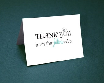 Wedding Shower Thank You Cards • Thank Yous • Bridal Shower Thanks • Future Mrs Thank You Card • Future Mrs.