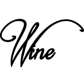 Wine Words Phrase Saying Metal Wall Art Decor