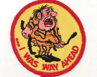 Vintage 70's Patch - I Was Way Ahead