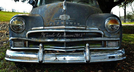 """1950 PLYMOUTH ~ """"Power Grin"""" ~ Vintage Car and Truck Photography ~ Trash and Treasure Series ~"""