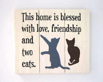 This Home Is Blessed With Love, Friendship and Cats - Personalised