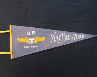 Vintage Felt Pennant - MacDill Field - U.S. Air Corps/ Air Force