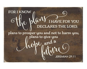 Christian Plaque Rustic Wood Sign - The Plans I Have For You Jeremiah 29:11  (#1280)