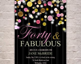 GOLD PINK Glitter Birthday Party Invitation, Diy Printable Surprise Glitters Woman 40th Birthday Invite, Forty and Fabulous, 30th 50th 60th
