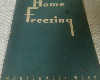 Home Freezing From Montgomery Wards.  1949