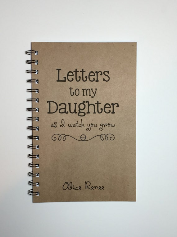 letters to my daughter baby keepsake gift to my daughter journal notebook