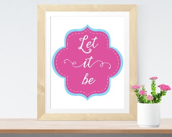 """Mindfulness Printable Wall Art """"Let it be"""" Typography Quote Meditation Printable Scandinavian Print Mindfulness Poster Yoga Printable"""