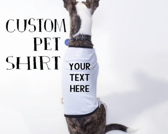 Custom Pet Shirt Dog Clothes Clothing Doggie T Shirt Personalized Customized Your Quote or Text Ribbed Tee Customizable