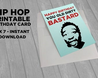 Hip Hop Birthday - ODB - Wu Tang Clan Printable - Funny