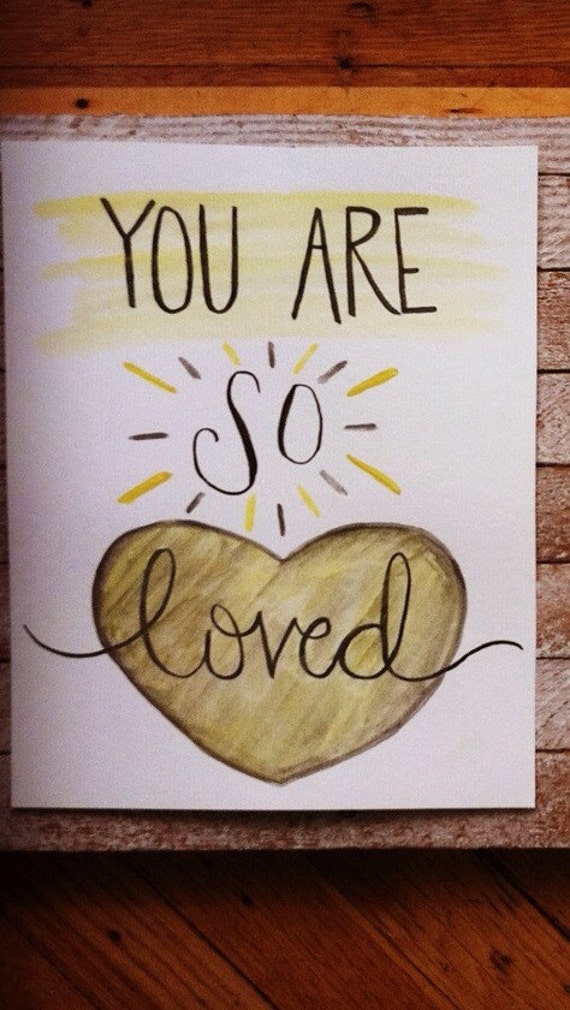 You Are So Loved - 8x10 yellow and gray nursery decor - original watercolor quote