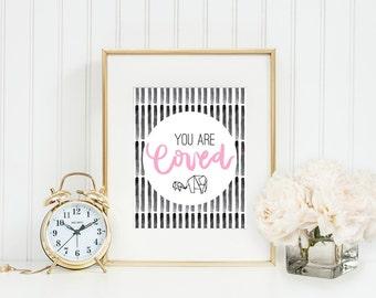 You Are Loved Printable Nursery Print Girl Nursery Printable Wall Art Home Decor Nursery Decor Childrens Room Decor Gift