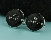 Mr. Perfect Sterling Silver Cuff links / Mr. Perfect Cufflinks / Wedding Cufflinks / Cuff Links / Mr Right Cufflinks / Personalized Keepsake