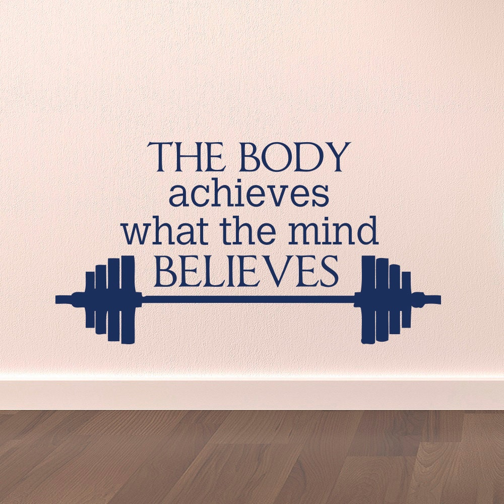 Gym Wall Decal Sports Quotes The Body Achieves By
