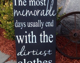 Laundry room decor - Wood Laundry room sign - Laundry sign - The most memorable days end with the dirtiest clothes - Laundry Wall Hanging