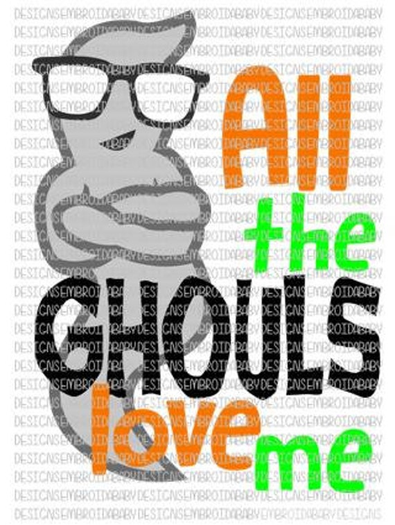 Download All The Ghouls Love Me Halloween SVG DXF EPS and by ...