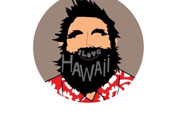 I love Vermont or Brooklyn or Boston or Alaska or Hawaii beard man Bumper Sticker